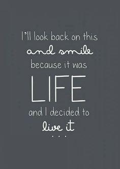 i-decided-to-live-life